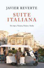 SUITE ITALIANA - UN VIAJE A VENECIA, TRIESTE Y SIC
