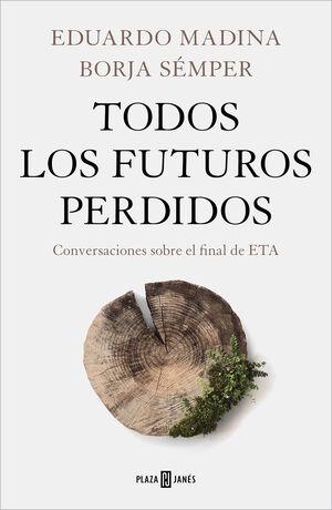 TODOS LOS FUTUROS PERDIDOS - CONVERSACIONES SOBRE