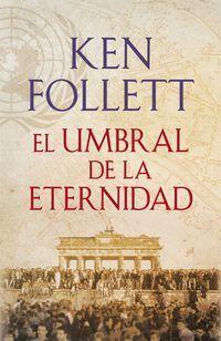 THE CENTURY 3. EL UMBRAL DE LA ETERNIDAD