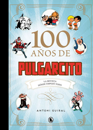 100 A¥OS DE PULGARCITO