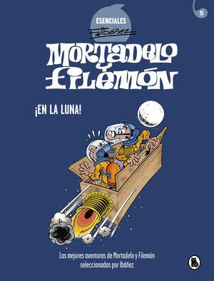 MORTADELO Y FILEMON - EN LA LUNA! (ESENCIALES IBA