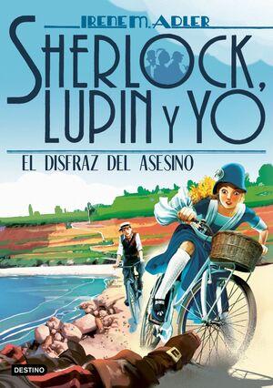 SHERLOCK, LUPIN Y YO 16 - EL DISFRAZ DEL ASESINO