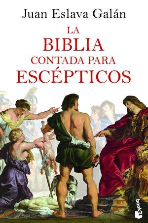 BIBLIA CONTADA PARA ESCEPTICOS, LA