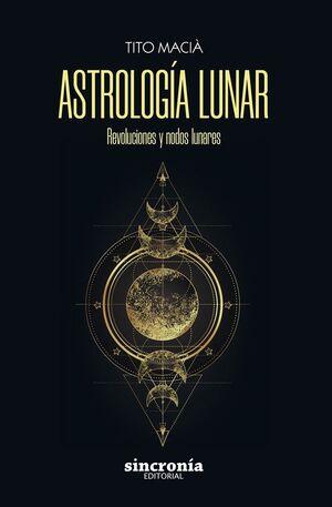 ASTROLOGIA LUNAR - REVOLUCIONES Y NODOS LUNARES