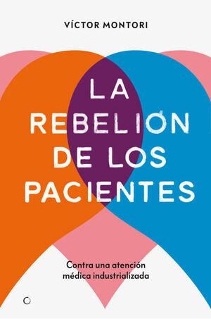 REBELION DE LOS PACIENTES, LA - CONTRA UNA ATENCIO