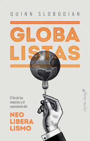 GLOBALISTAS - EL FIN DE LOS IMPERIOS Y EL NACIMIEN