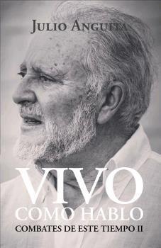 VIVO COMO HABLO - COMBATES DE ESTE TIEMPO II
