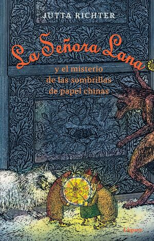 LA SE¥ORA LANA Y EL MISTERIO DE LAS SOMBRILLAS DE