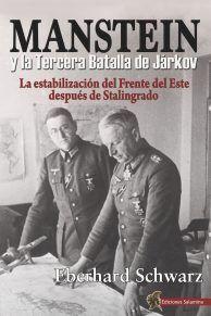 MANSTEIN Y LA TERCERA BATALLA DE JARKOV