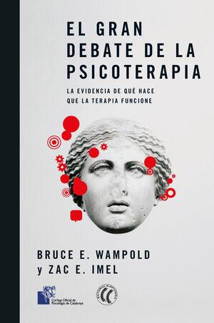 GRAN DEBATE DE LA PSICOTERAPIA. EL