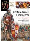 CASTILLA FRENTE A INGLATERRA - BATALLAS NAVALES Y