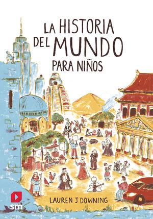 LA HISTORIA DEL MUNDO PARA NI¥OS