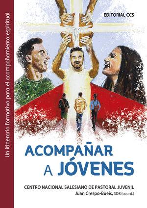 ACOMPA¥AR A JOVENES - UN ITINERARIO FORMATIVO PARA