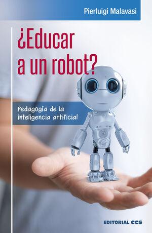 ¿EDUCAR A UN ROBOT?