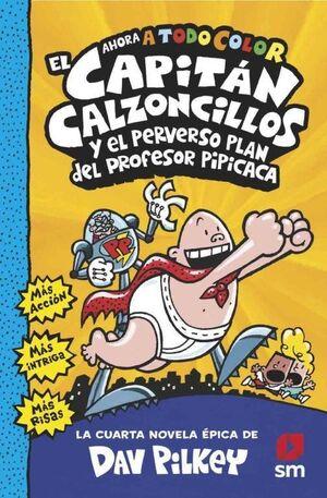 CACC.4 EL CAPITAN CALZONCILLOS Y EL PERV