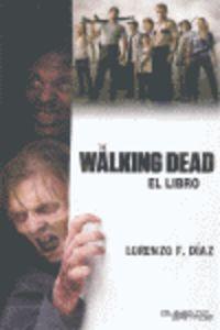 THE WALKING DEAD : LA SERIE