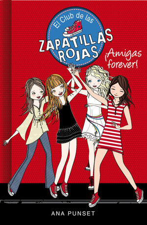 CLUB DE LAS ZAPATILLAS ROJAS 2 - AMIGAS FOREVER!