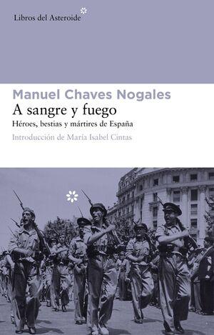 A SANGRE Y FUEGO (ED AMPLIADA)