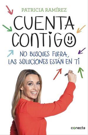 CUENTA CONTIGO : NO BUSQUES FUERA, LAS SOLUCIONES ESTÁN EN TI