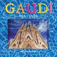 GAUDI ARTE Y GENIO