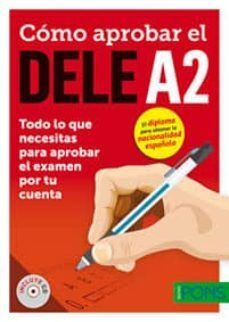 COMO APROBAR EL DELE A2