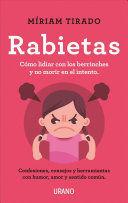 RABIETAS - CONSEJOS Y HERRAMIENTAS PARA LIDIAR CON