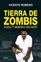 TIERRA DE ZOMBIS - VUDU Y MISERIA EN HAITI
