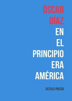 EN EL PRINCIPIO ERA AMÉRICA