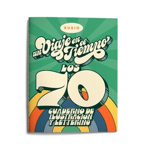 UN VIAJE EN EL TIEMPO LOS 70