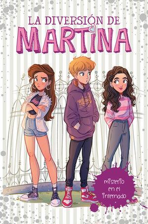 DIVERSION DE MARTINA, LA 5 - MISTERIO EN EL INTERN