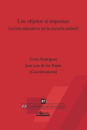 LOS OBJETOS SI IMPORTAN - ACCION EDUCATIVA EN LA E