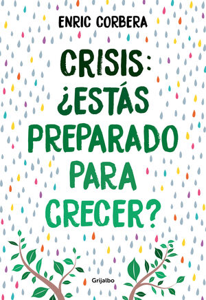 CRISIS, ¨ESTAS PREPARADO PARA CRECER?