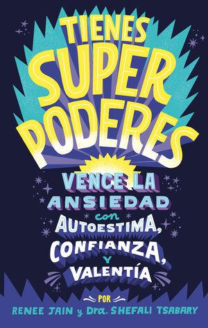TIENES SUPERPODERES - VENCE LA ANSIEDAD CON AUTOES