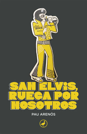 SAN ELVIS, RUEGA POR NOSOTROS