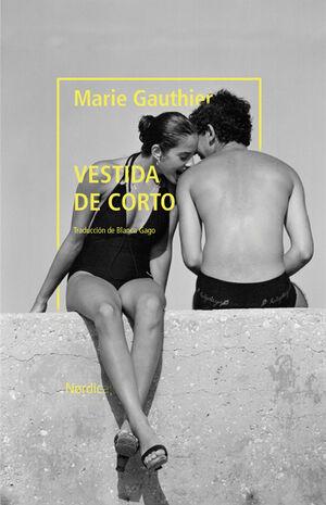 VESTIDA DE CORTO (PRMEIO GONCOURT 2019)