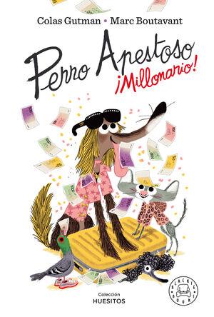 PERRO APESTOSO - MILLONARIO!