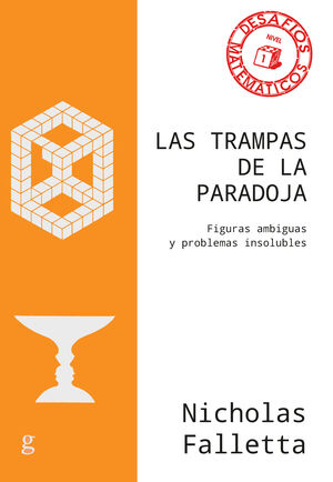 TRAMPAS DE LA PARADOJA, LAS - FIGURAS AMBIGUAS Y P