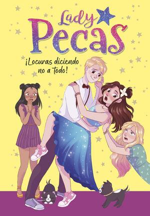 LADY PECAS 5 - LOCURAS DICIENDO NO A TODO