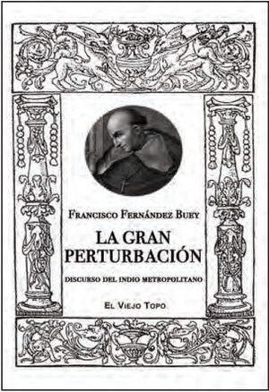 LA GRAN PERTURBACION - DISCURSO DEL INDIO METROPOL