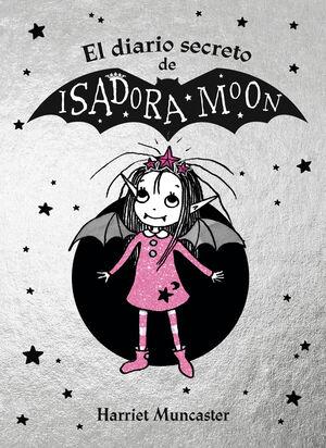 ISADORA MOON - EL DIARIO SECRETO DE ISADORA MOON