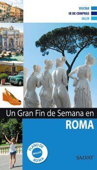 UN GRAN FIN DE SEMANA EN ROMA