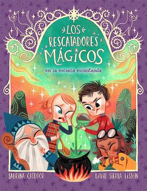 LOS RESCATADORES MÁGICOS 3. EN LA ESCUELA ENCANTAD