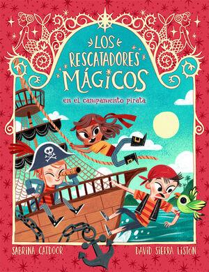 LOS RESCATADORES MÁGICOS 4. EN EL CAMPAMENTO PIRAT