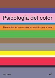 PSICOLOGIA DEL COLOR - COMO ACTUAN LOS COLORES SOB