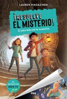 RESUELVE EL MISTERIO! 1 - EL SECRETO DE LA MANSIO