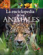 ENCILOPEDIA DE LOS ANIMALES, LA