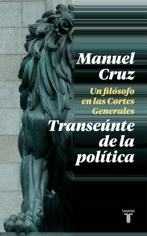 TRANSEUNTE DE LA POLITICA, EL