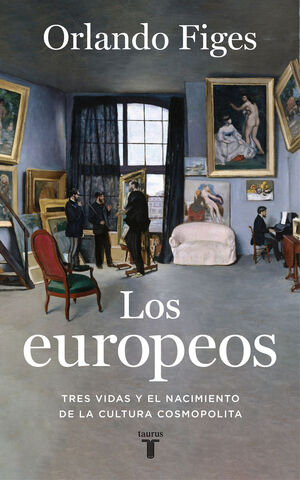 EUROPEOS, LOS - TRES VIDAS Y EL NACIMIENTO DE LA C