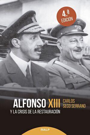 ALFONSO XIII Y LA CRISIS DE LA RESTAURACION