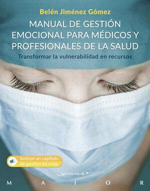 MANUAL DE GESTION EMOCIONAL PARA MEDICOS Y PROFESI